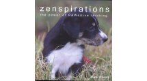 Zenspirations - The power of PAWsitive thinking