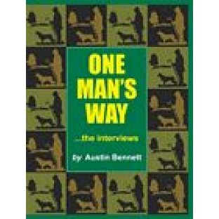 One Man's Way by Austin Bennet