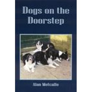 Dogs on the Doorstep by Alan Metcalfe