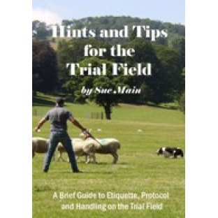 Hints & Tips for The Trial Field