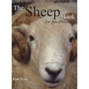The Sheep Book for Small Holders by TimTyne