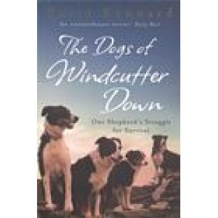 The Dogs of Windcutter Down by David Kennard