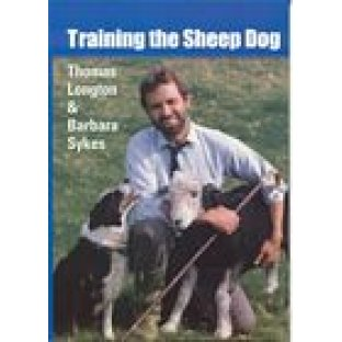 Training The Sheep Dog by Thomas Longton and Barbara Sykes